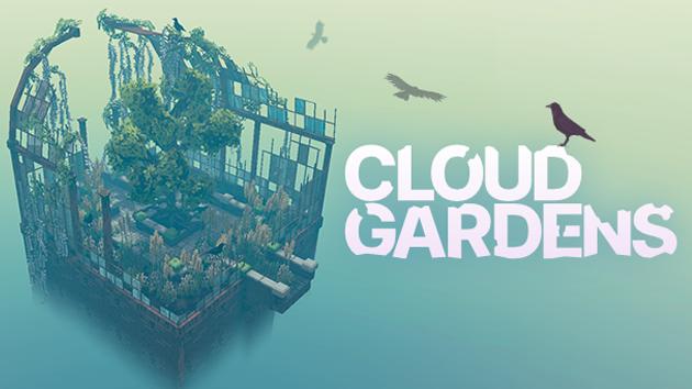 Cloud Gardens